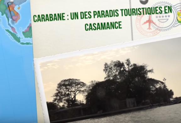 CARABANE: UN PARADIS TOURISTIQUE  EN CASAMANCE