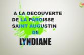 EMISSION À LA DÉCOUVERTE DE LA  PAROISSE DE LYNDIANE